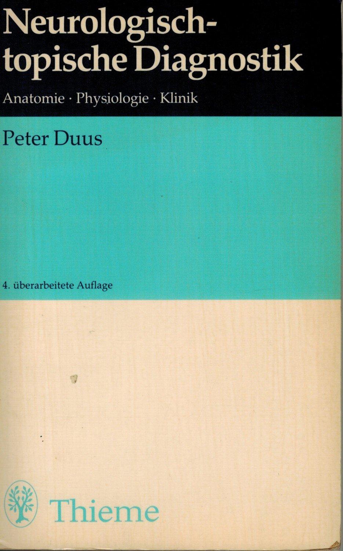"""Duus Peter, Neurologisch-topische Diagnostik"""" – Bücher gebraucht ..."""