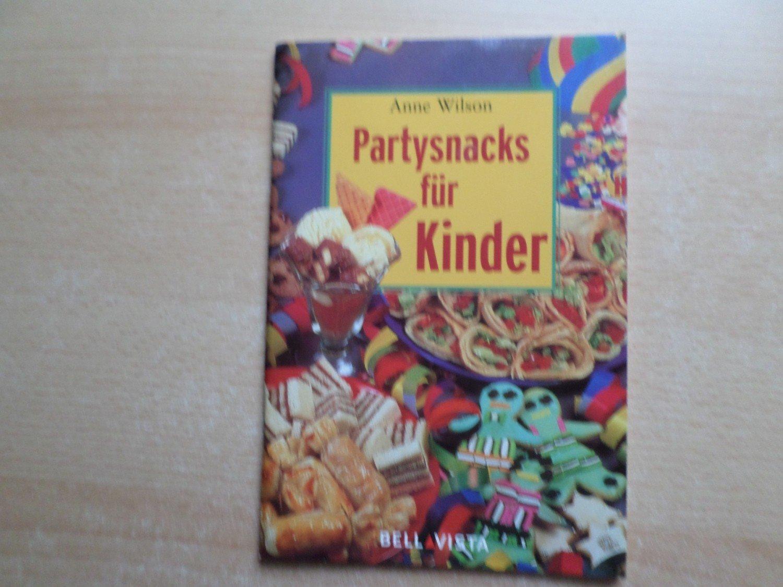 Partysnacks Fur Kinder Anne Wilson Buch Gebraucht Kaufen