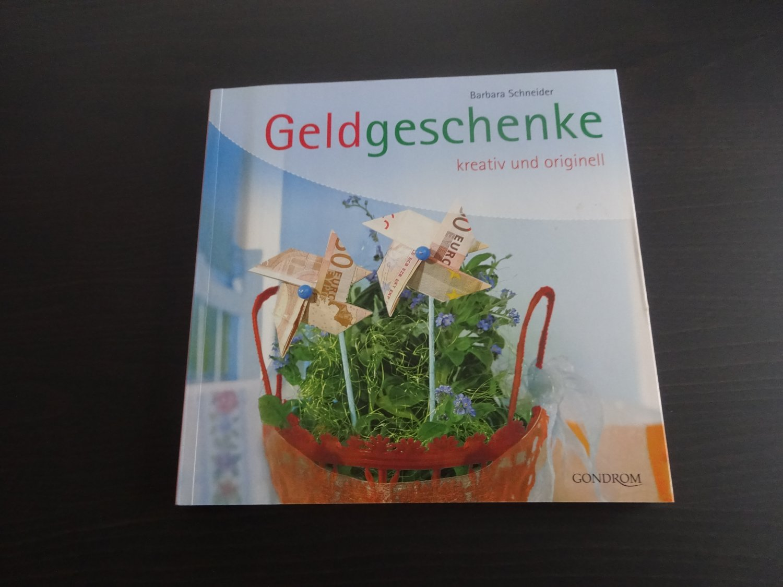 Geldgeschenke Kreativ Und Originell Barbara Schneider Buch