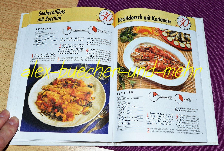 Fisch 88 Rezepte Für Leute Mit Wenig Zeit Die Schnelle Küche