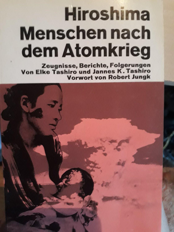 "Hiroshima - Menschen nach dem Atomkrieg"" (Tashiro Elke Tashiro ..."