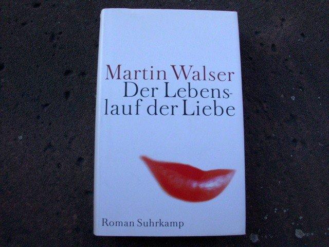 Der Lebenslauf Der Liebe Martin Walser Buch Gebraucht Kaufen