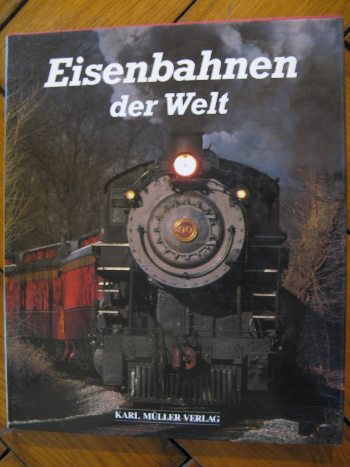 eisenbahnen der welt david c lustig buch gebraucht. Black Bedroom Furniture Sets. Home Design Ideas