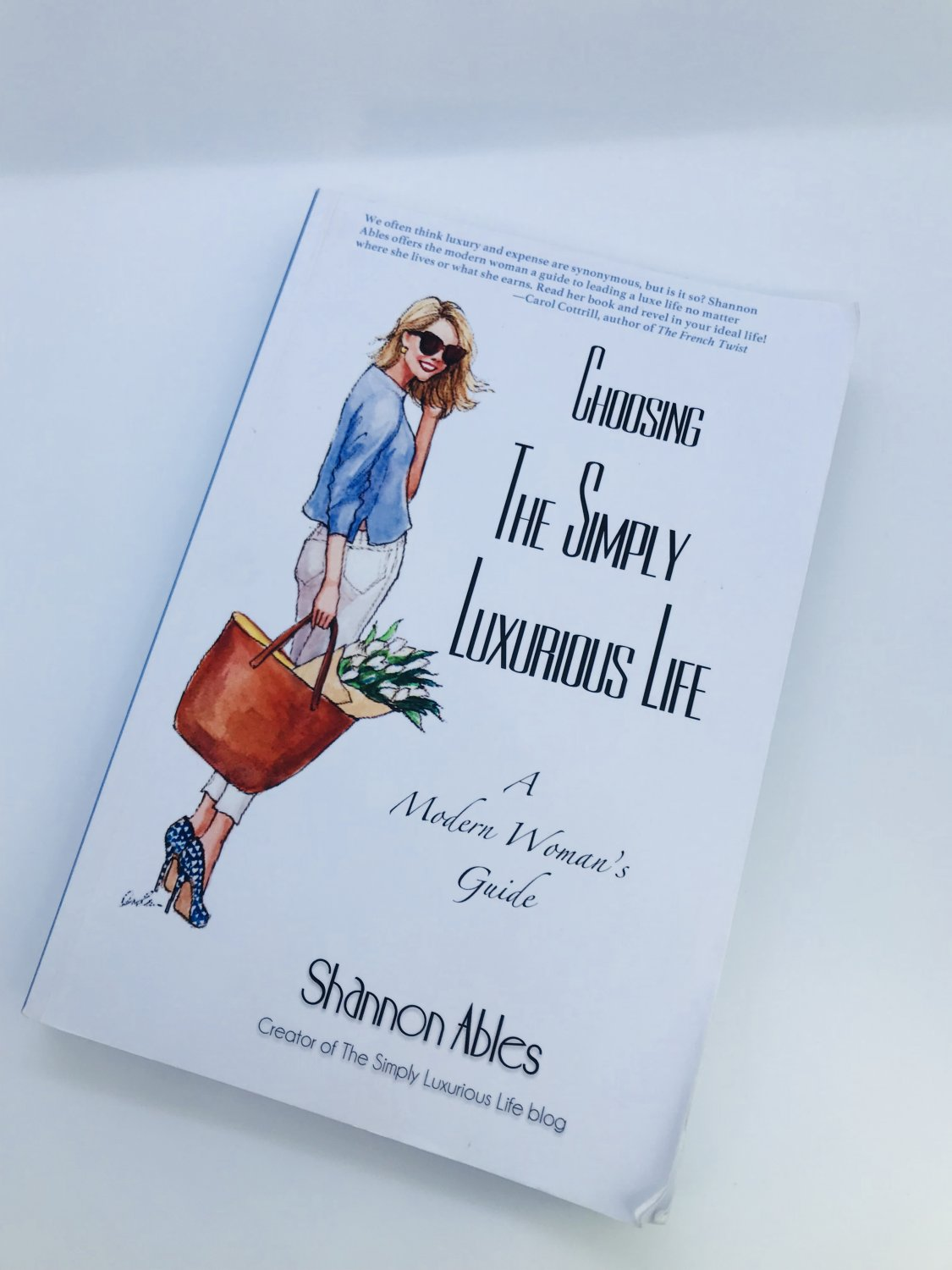 Choosing The Simply Luxurious Life Shannon Ables Buch