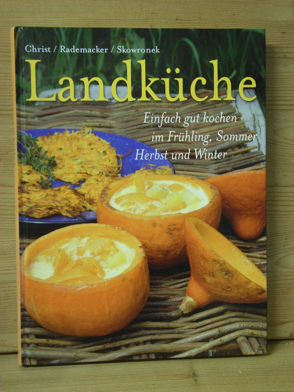 Gemütlich Köche Landküche Galerie - Küchenschrank Ideen - eastbound.info