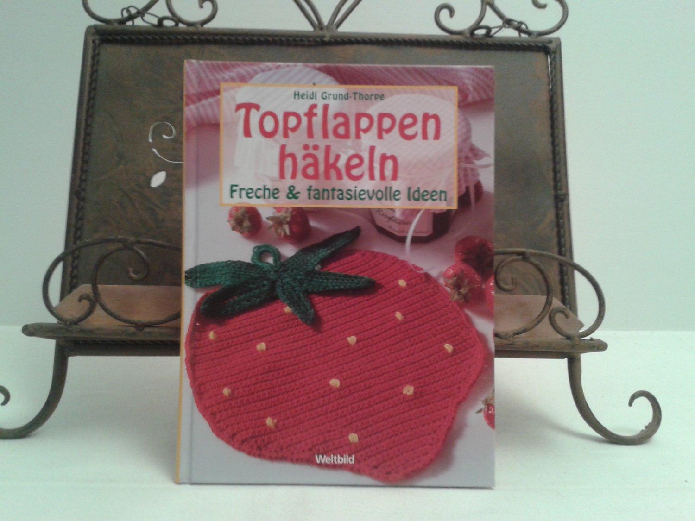 Topflappen Häkeln Freche Fantasievolle Ideen Gebundene Heidi