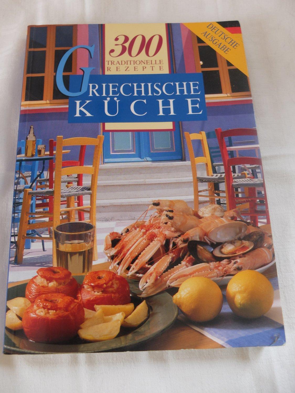 """Griechische Küche - 300 traditionelle Rezepte """" (Jorgos Monemvasitis ..."""