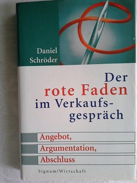 Schröder Daniel Der Rote Faden Im Verkaufsgespräch Angebot