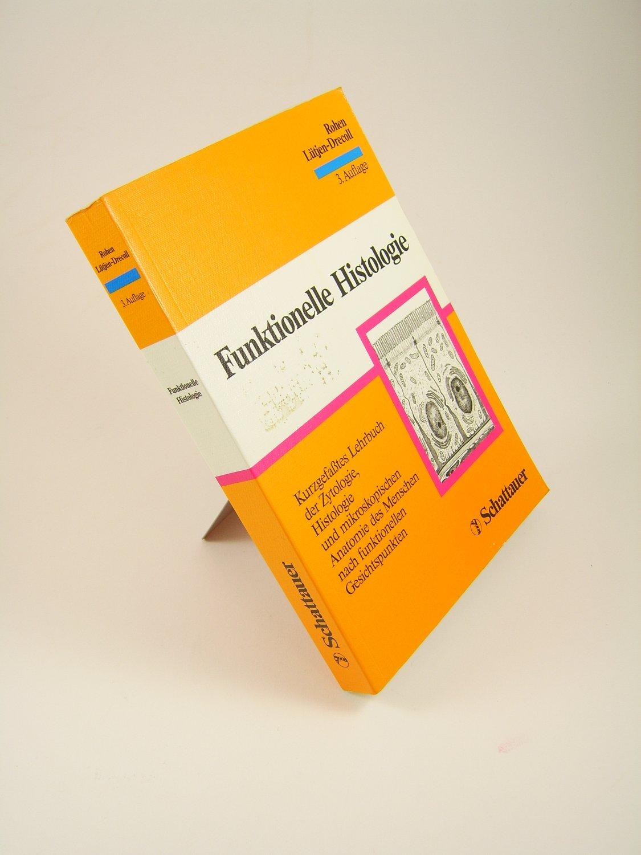 """Funktionelle Histologie"""" – Bücher gebraucht, antiquarisch & neu kaufen"""