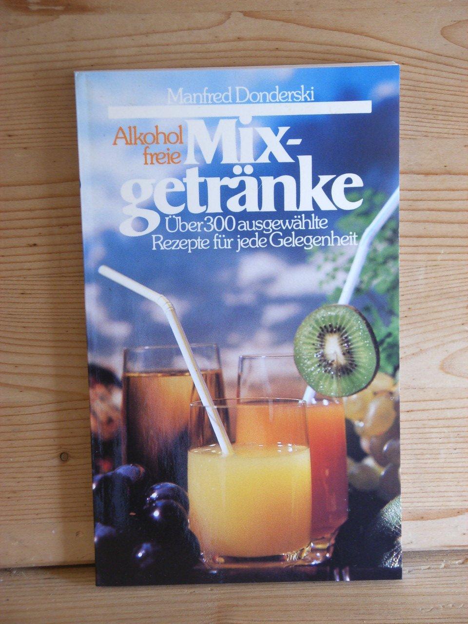 Alkoholfreie Mixgetränke\