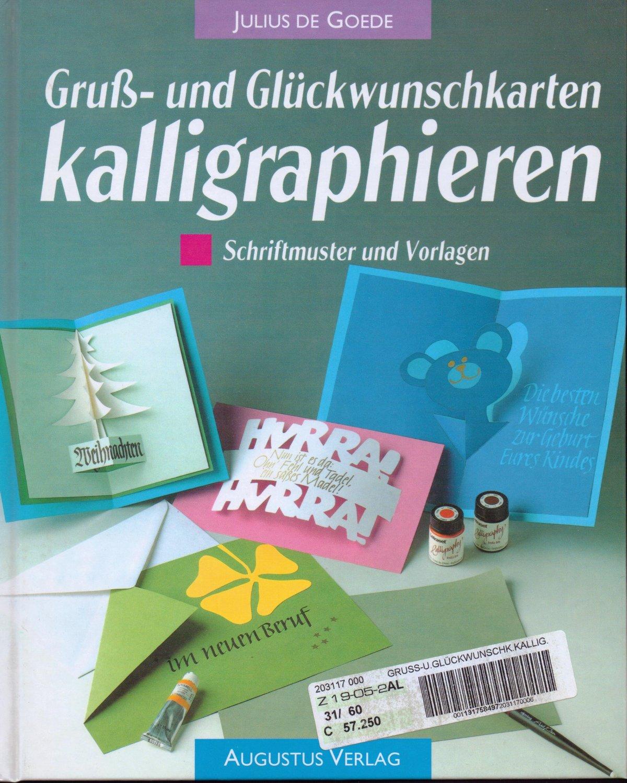 "Gruss- und Glückwunschkarten Kalligraphieren"" (Goede Julius de ..."