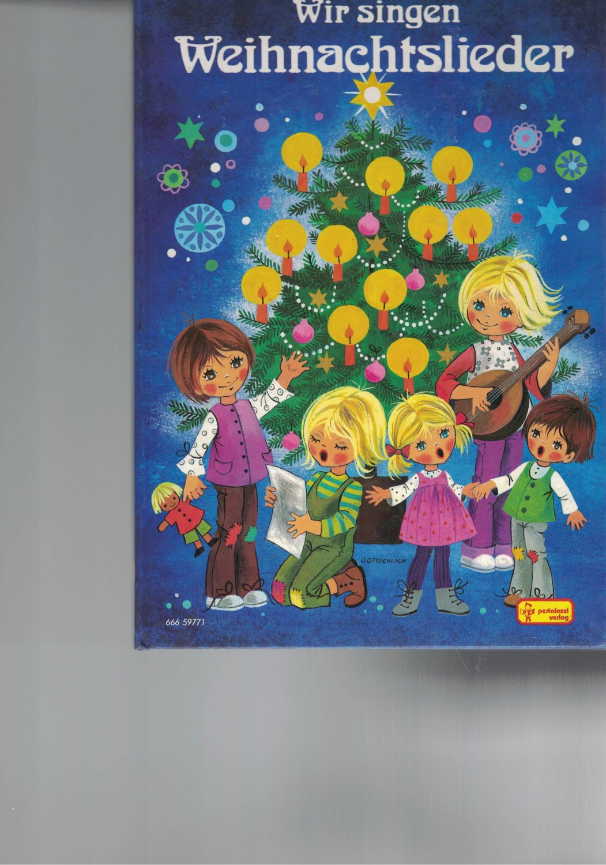 Weihnachtslieder Italienisch Texte.Wir Singen Weihnachtslieder Bücher Gebraucht Antiquarisch Neu