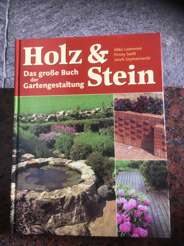 Holz Stein Das Große Buch Der Gartengestaltung Mike Lawrence