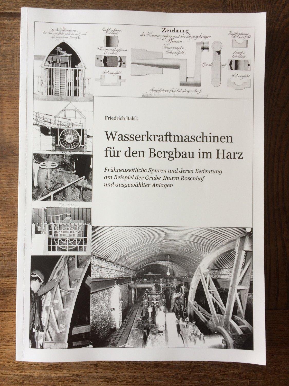 """Wasserkraftmaschinen für den Bergbau im Harz"""" (Friedrich Balck ..."""