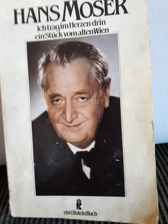 f366fcbc9fe5c2 Hans Moser - ich trag im Herzen drin ein Stück vom alten Wien ...