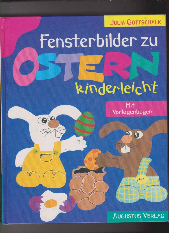 Fensterbilder Zu Ostern Kinderleicht Julia Gottschalk Buch