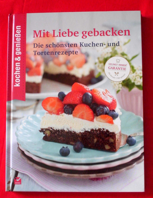 492344163e gebrauchtes Buch – kochen & genießen – kochen & genießen Mit Liebe gebacken  - Die schönsten ...