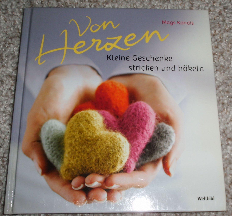 Von Herzen Kleine Geschenke Stricken Und Häkeln Bücher