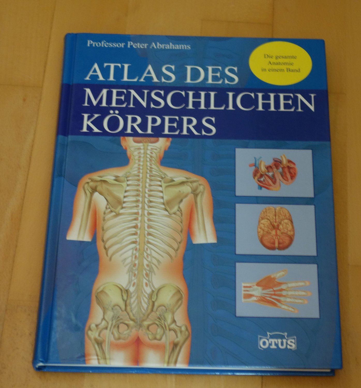 Abrahams Peter, Atlas des menschlichen Körpers Die gesamte Anatomie ...