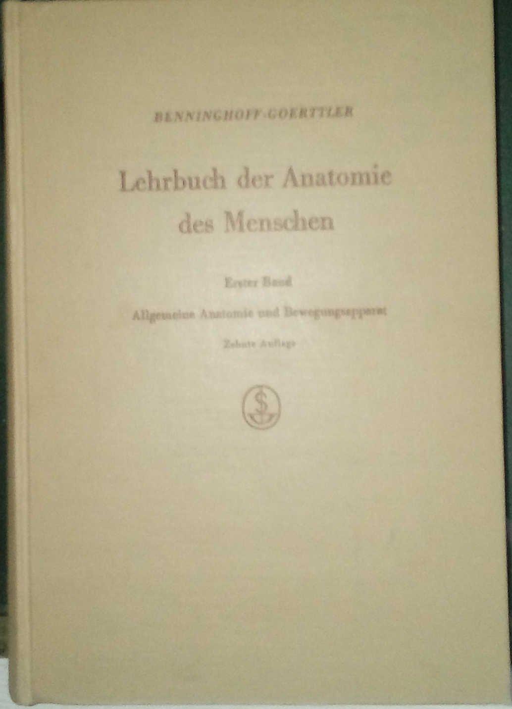Lehrbuch der Anatomie des Menschen, erster Band Allgemeine Anatomie ...