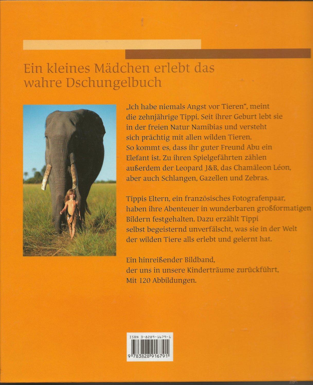 a00ef1101e Das Mädchen, das mit gebrauchtes Buch – Degré, Tippi – Tippi aus Afrika.  Das Mädchen, das mit