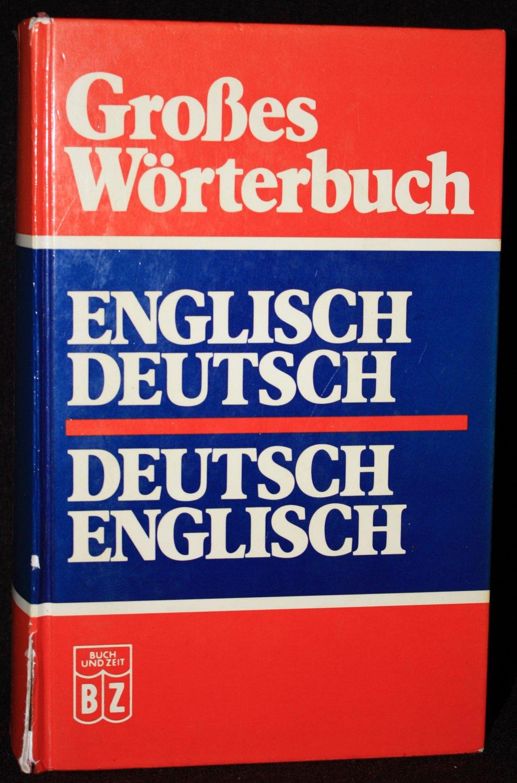Großes Wörterbuch Englisch Englisch-Deutsch Deutsch-Englisch