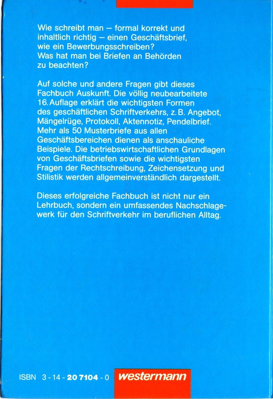 Gutes Deutsch Gute Briefe Eine Schriftverkehrskunde Für Die
