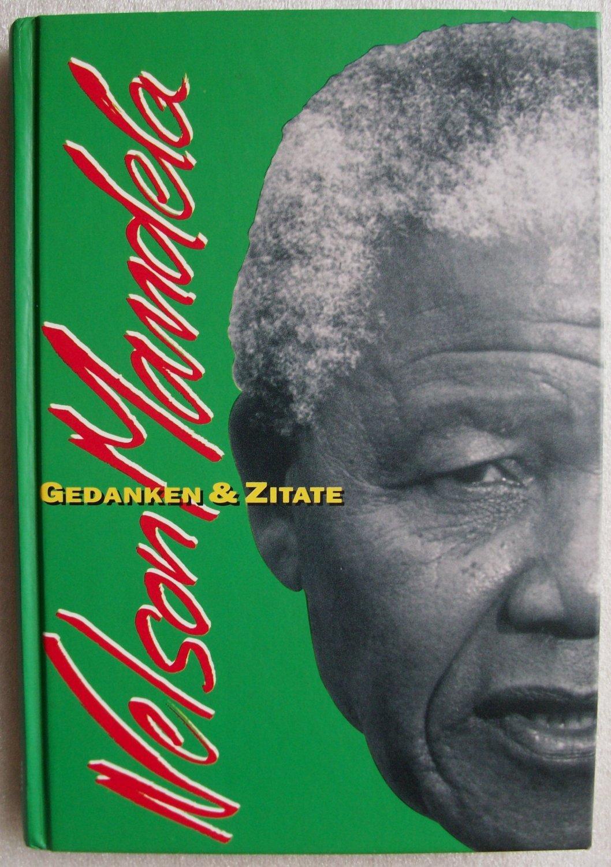 Nelson Mandela Gedanken Zitate Bucher Gebraucht Antiquarisch Neu Kaufen