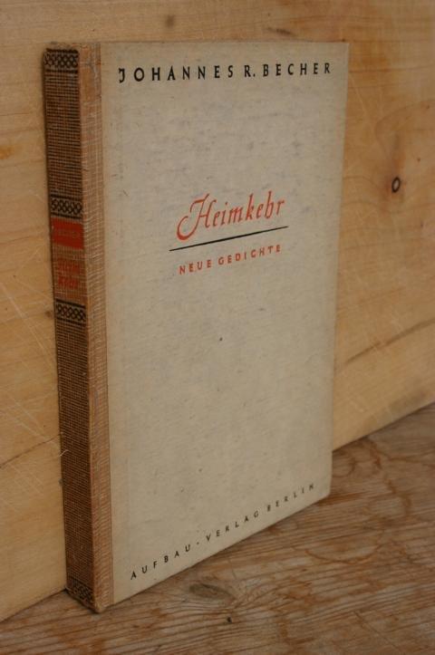 Johannes R Becher Heimkehr Neue Gedichte Bücher