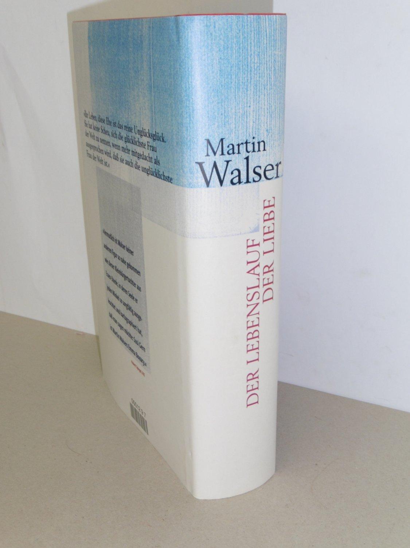 Der Lebenslauf Der Liebe Walser Martin Buch Gebraucht Kaufen