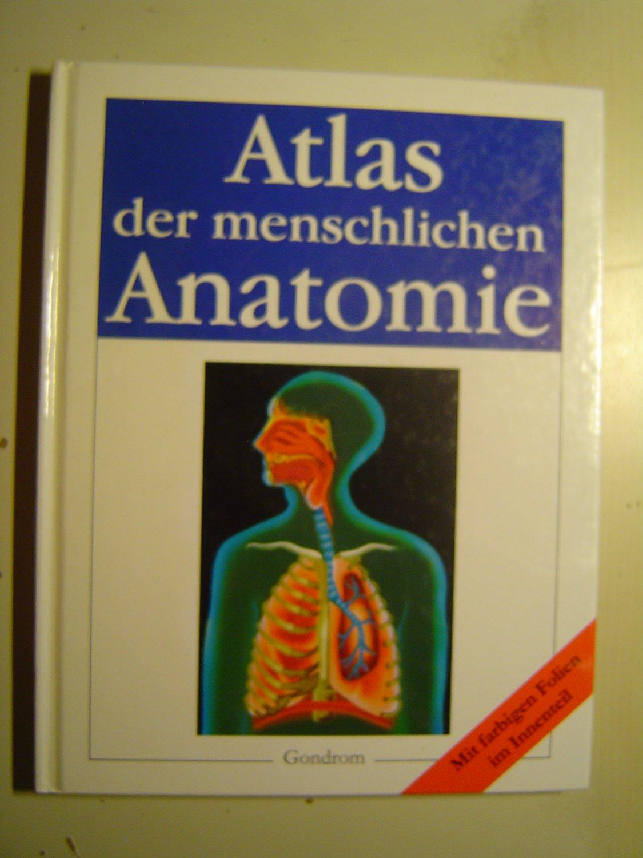 """Atlas der menschlichen Anatomie"""" – Bücher gebraucht, antiquarisch ..."""