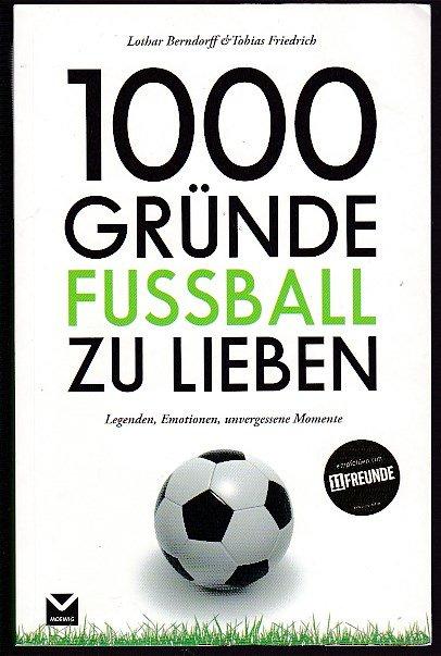 Konvolut Fussball 1 Die 1000 Besten Fussballer Die Besten Aller Zeiten 1000 Bilder 1000 Fakten 2 Feldherren Des Deutschen Fussballs Spieler