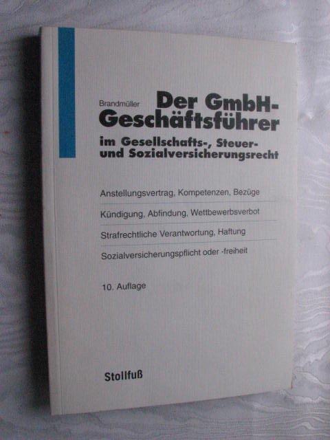 Brandmüller Gerhard Der Gmbh Geschäftsführer Im Gesellschafts
