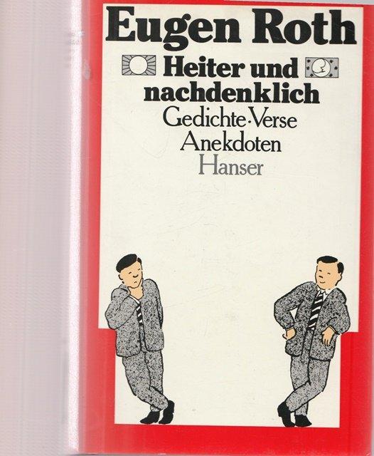 Roth Eugen Heiter Und Nachdenklich Gedichte Verse