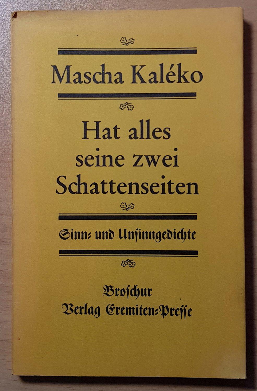 Kaleko Mascha Hat Alles Seine Zwei Schattenseiten Sinn