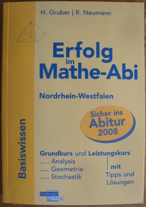 Erfolg Im Mathe Abi 2009 Nrw Basiswissen Grundkurs Und