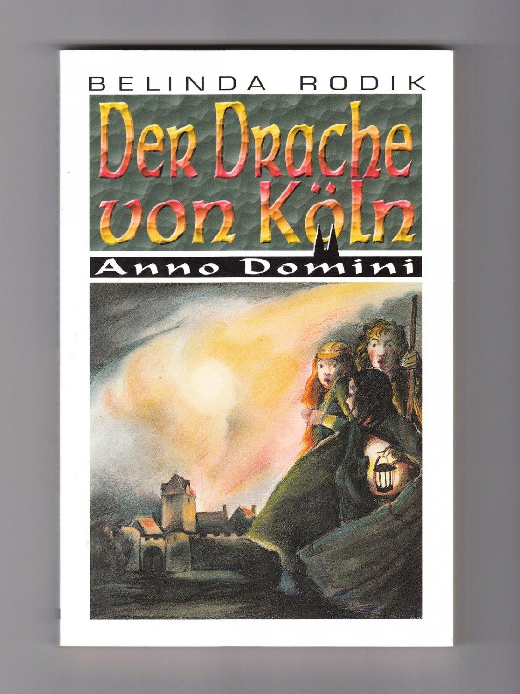 Der Drache Von Köln Belinda Rodik Buch Gebraucht Kaufen A02m20sa01zzj