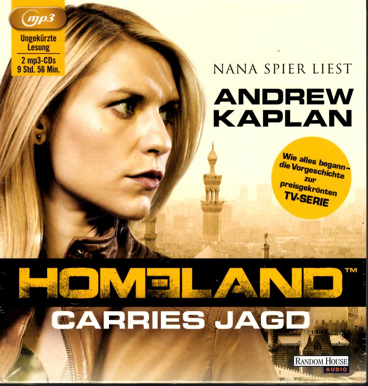 Homeland   Carries Jagd // Vorgeschichte zur Fernsehserie // 20 mp20 CDs  gelesen von Nana Spier