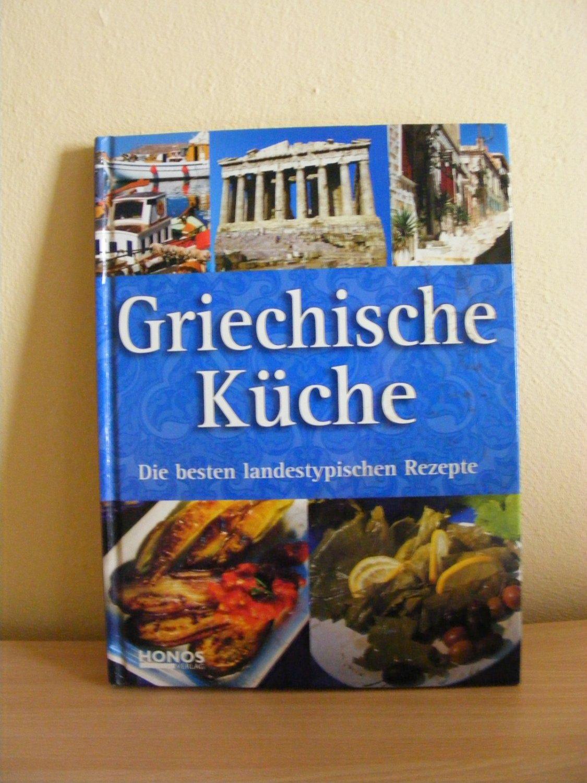 """Griechische Küche : Die besten landestypischen Rezepte"""" – Bücher ..."""