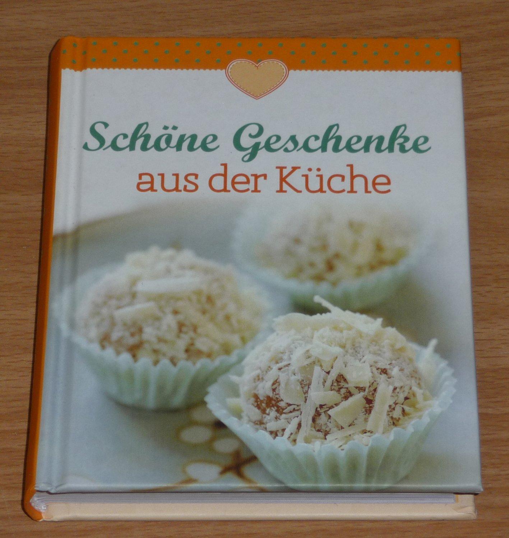 Geschenke aus der Küche (Minikochbuch) - Mit Liebe selbst gemacht