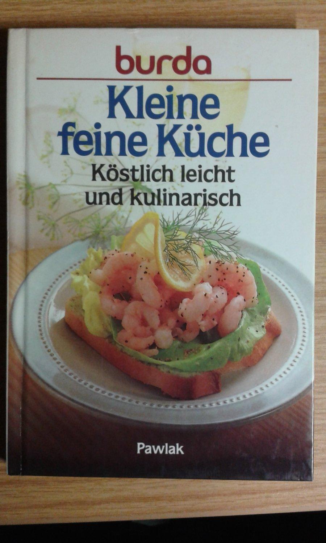 """Burda Kleine feine Küche - Köstlich leicht und kulinarisch"""" – Bücher ..."""
