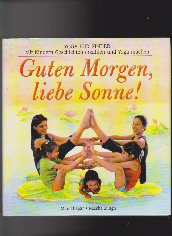 Isbn 3897672375 Guten Morgen Liebe Sonne Mit Kindern