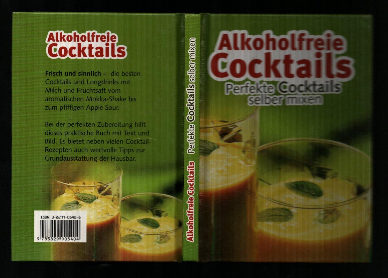 Alkoholfreie Cocktails Perfekte Cocktails Selber Mixen