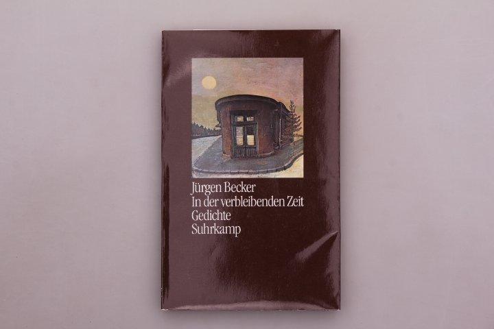In Der Verbleibenden Zeit Jurgen Becker Buch Erstausgabe Kaufen A02mh0bm01zzr