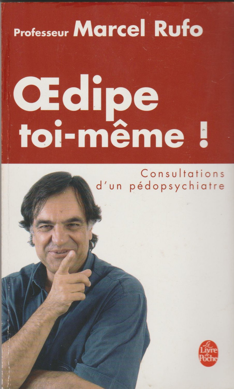Oedipe Toi Meme Marcel Rufo Buch Gebraucht Kaufen A02mmydu01zzk