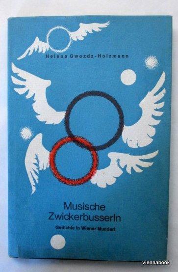 Musische Zwickerbusserln Gedichte In Wiener Mundart