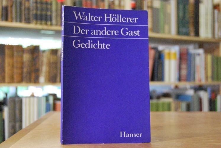Höllerer Walter Der Andere Gast Gedichte Bücher