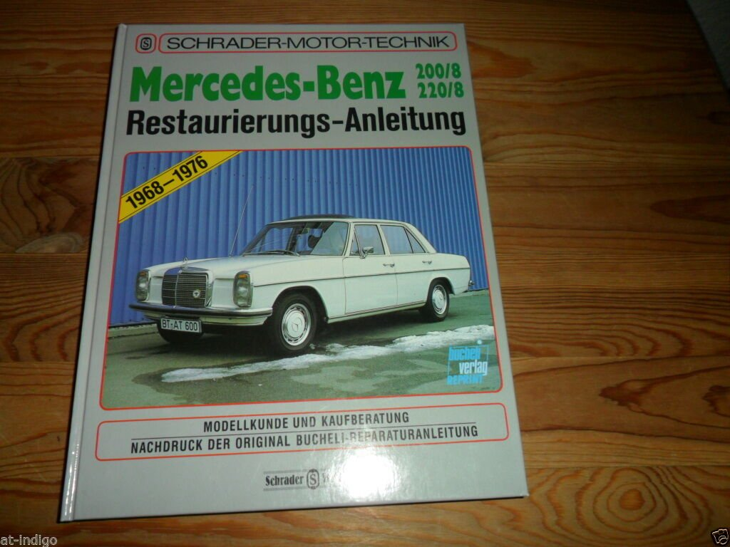 MERCEDES-BENZ-8 200+220 W115 Reparaturanleitung Reparatur-Buch ...