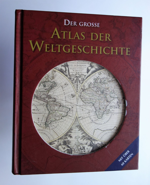 Der Grosse Atlas Der Weltgeschichte Bucher Gebraucht Antiquarisch Neu Kaufen