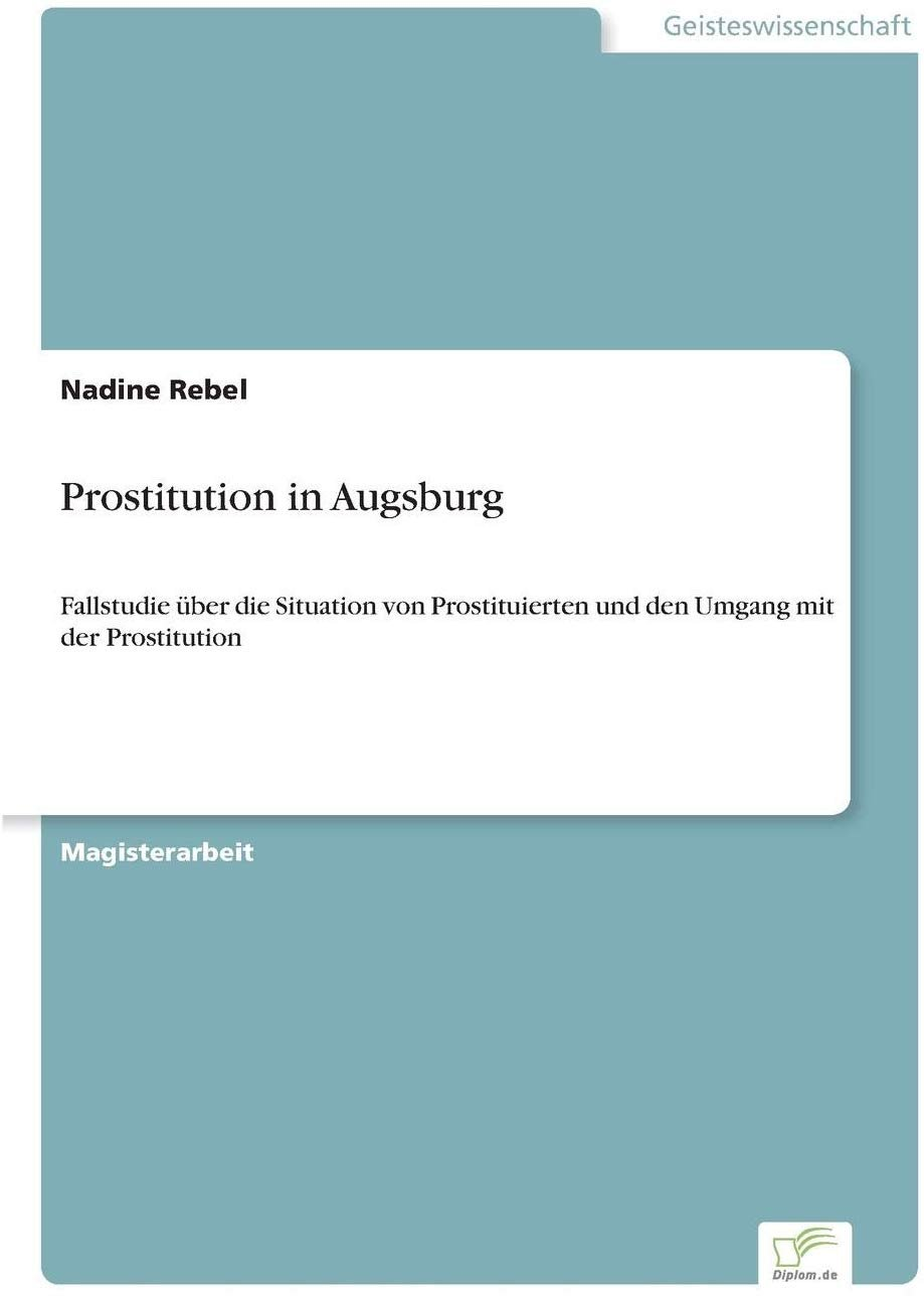 "Prostitution augsburg ""Prostitution and"
